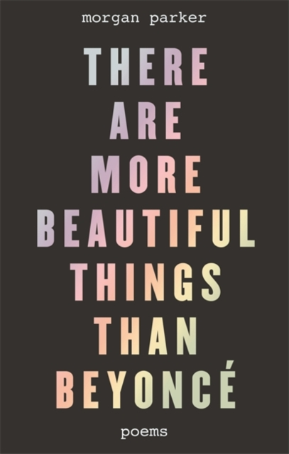 Image for There Are More Beautiful Things Than Beyonce