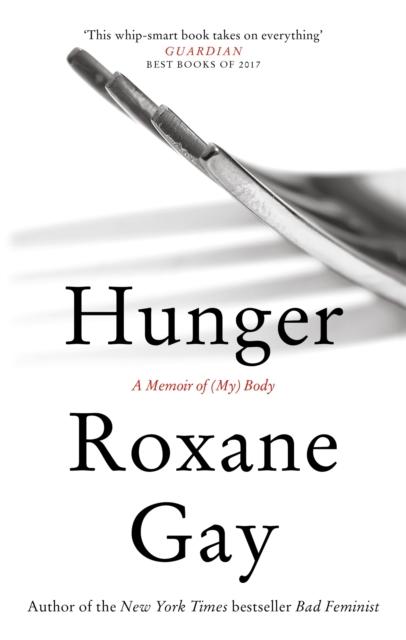 Image for Hunger : A Memoir of (My) Body