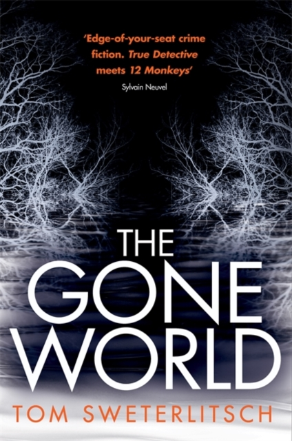 Cover for: The Gone World