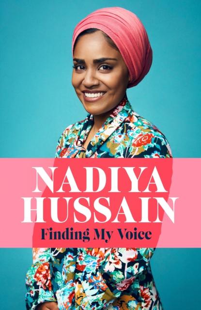 Image for Finding My Voice : Nadiya's honest, unforgettable memoir
