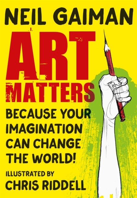 Image for Art Matters : Because Your Imagination Can Change the World