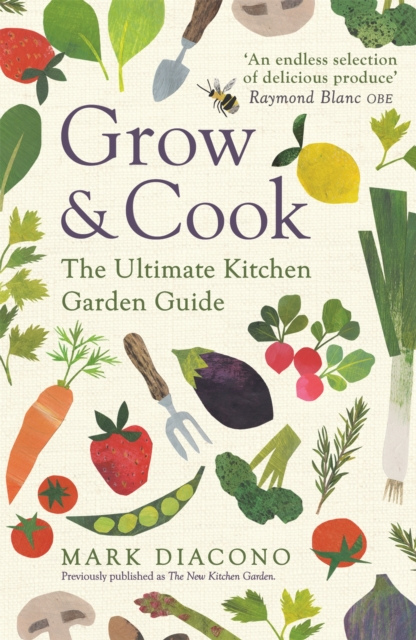 Image for Grow & Cook : An A-Z of what to grow all through the year at home