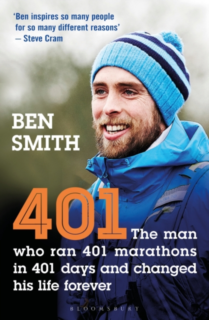 Cover for: 401 : The Man Who Ran 401 Marathons in 401 Days and Changed His Life Forever