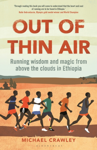 Image for Out of Thin Air : Running Wisdom and Magic from Above the Clouds in Ethiopia