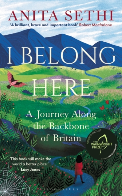 Cover for: I Belong Here : A Journey Along the Backbone of Britain