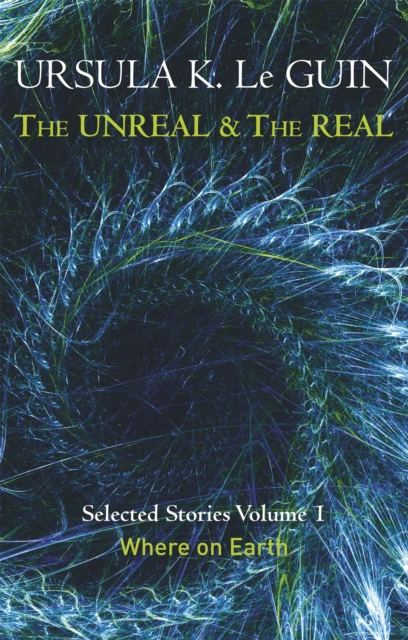 Image for The Unreal and the Real Volume 1 : Volume 1: Where on Earth