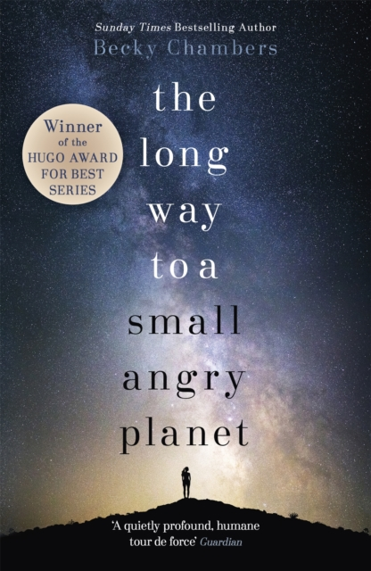 Cover for: The Long Way to a Small, Angry Planet : Wayfarers 1
