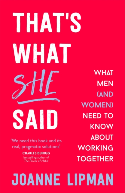 Cover for: That's What She Said : What Men (and Women) Need to Know About Working Together