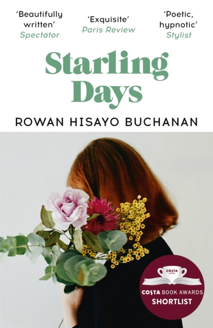 Image for Starling Days : Shortlisted for the 2019 Costa Novel Award
