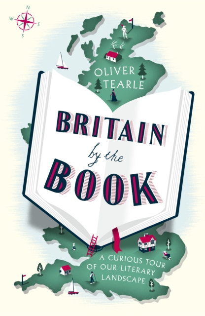 Image for Britain by the Book : A Curious Tour of Our Literary Landscape