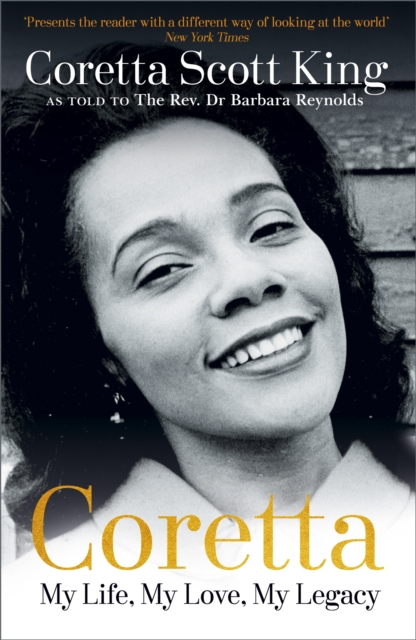 Cover for: Coretta: My Life, My Love, My Legacy