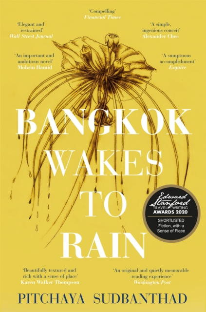 Cover for: Bangkok Wakes to Rain : Shortlisted for the 2020 Edward Stanford 'Fiction with a Sense of Place' award