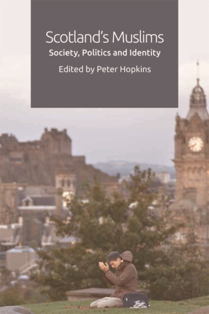 Cover for: Scotland'S Muslims : Society, Politics and Identity