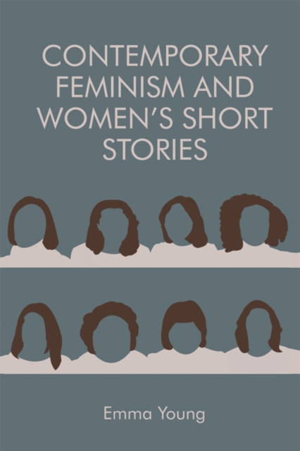 Cover for: Contemporary Feminism and Women's Short Stories