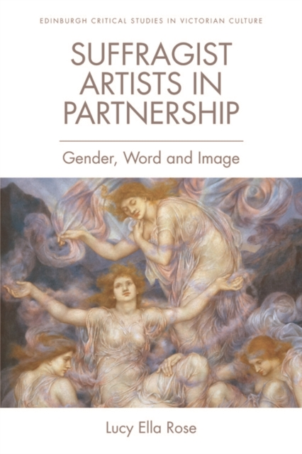 Cover for: Suffragist Artists in Partnership : Gender, Word and Image