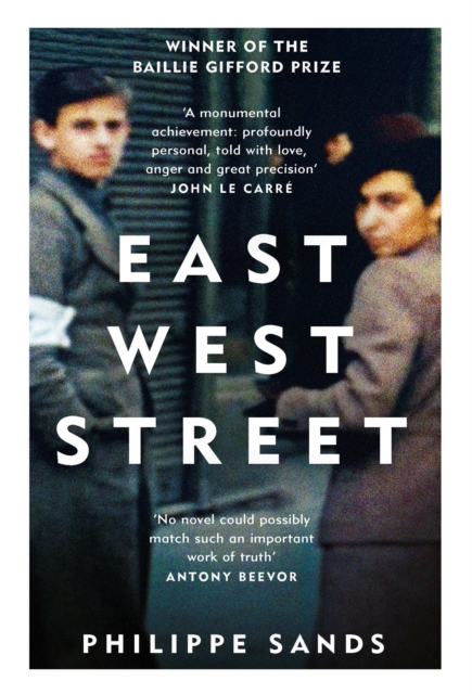 Cover for: East West Street : Non-fiction Book of the Year 2017