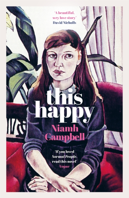 Cover for: This Happy : Shortlisted for the An Post Irish Book Awards 2020