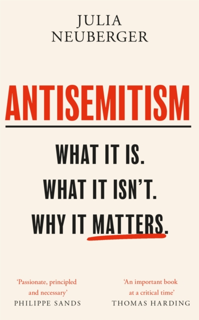 Cover for: Antisemitism : What It Is. What It Isn't. Why It Matters