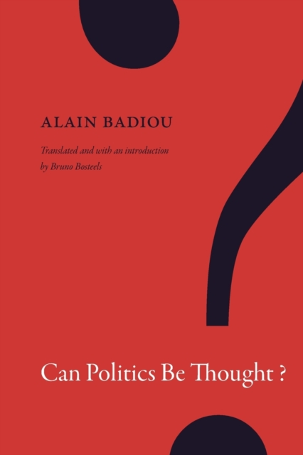 Cover for: Can Politics Be Thought?