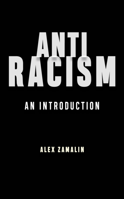 Cover for: Antiracism : An Introduction
