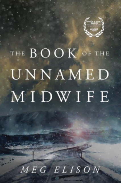 Cover for: The Book of the Unnamed Midwife : 1