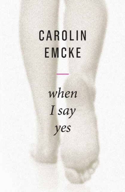 Cover for: When I Say Yes