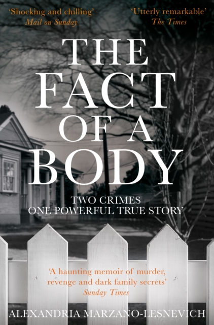 Cover for: The Fact of a Body : Two Crimes, One Powerful True Story
