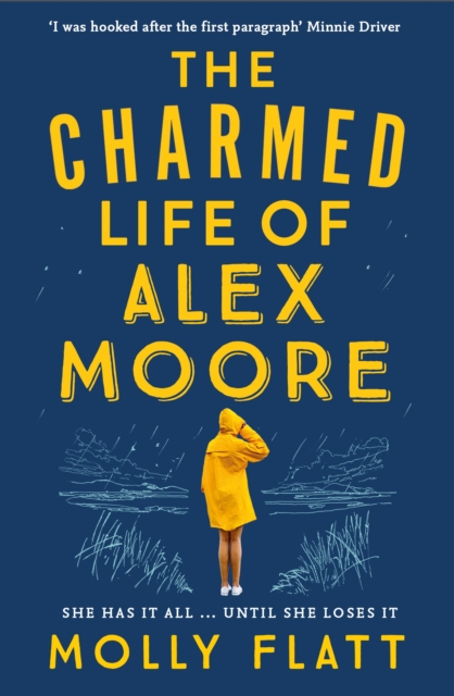Cover for: The Charmed Life of Alex Moore : A quirky adventure with an unexpected twist