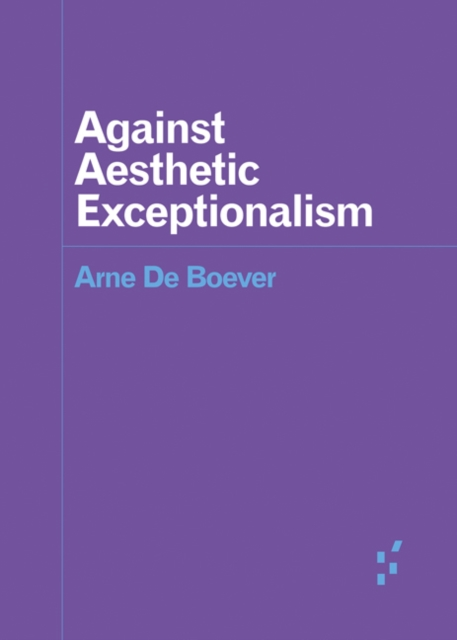 Image for Against Aesthetic Exceptionalism