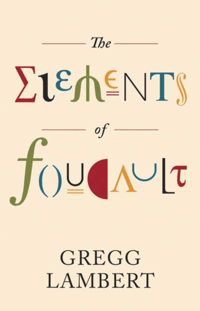 Cover for: The Elements of Foucault
