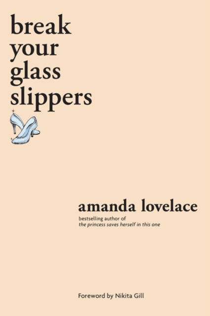 Cover for: break your glass slippers