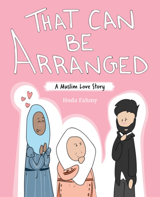 Cover for: That Can Be Arranged : A Muslim Love Story