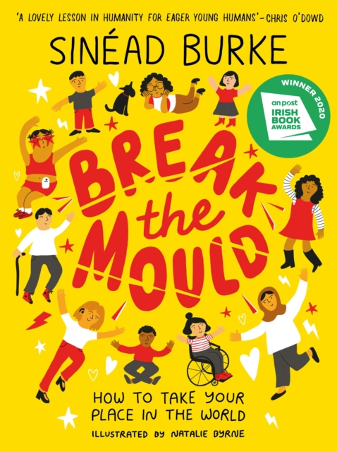 Image for Break the Mould : How to Take Your Place in the World