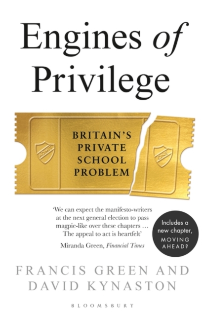 Cover for: Engines of Privilege : Britain's Private School Problem