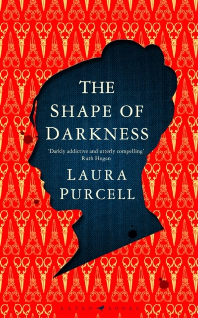 Cover for: The Shape of Darkness : 'Darkly addictive, utterly compelling' Ruth Hogan