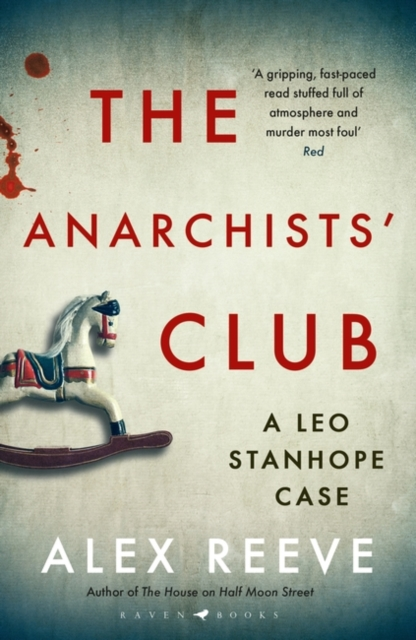 Cover for: The Anarchists' Club : A Leo Stanhope Case