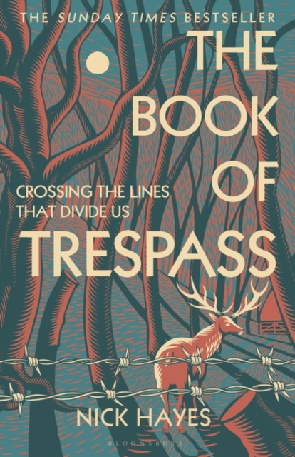 Cover for: The Book of Trespass : Crossing the Lines that Divide Us