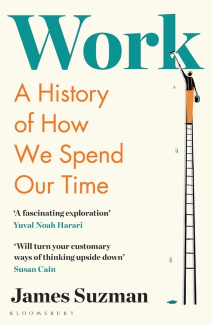Image for Work : A History of How We Spend Our Time