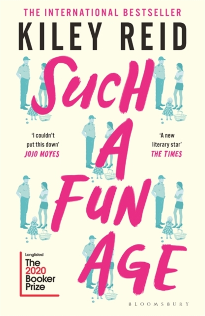 Cover for: Such a Fun Age : Longlisted for the 2020 Booker Prize