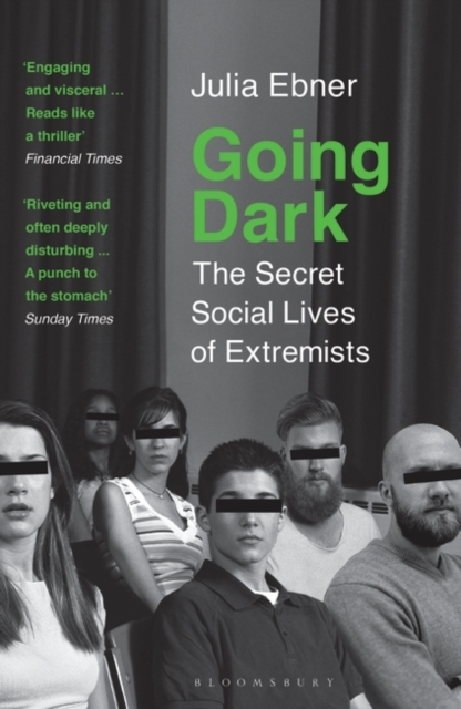 Cover for: Going Dark : The Secret Social Lives of Extremists