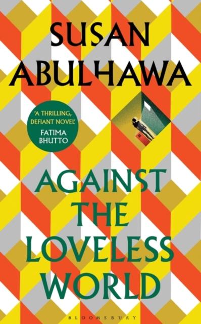 Image for Against the Loveless World