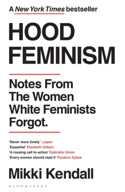 Cover for: Hood Feminism : Notes from the Women White Feminists Forgot