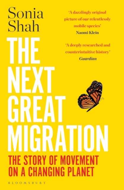 Image for The Next Great Migration : The Story of Movement on a Changing Planet