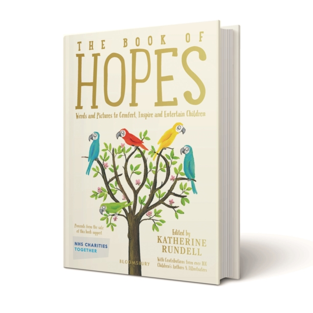Cover for: The Book of Hopes : Words and Pictures to Comfort, Inspire and Entertain