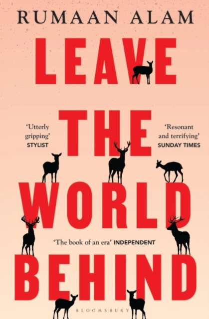 Image for Leave the World Behind : 'The book of an era' Independent