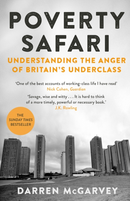 Image for Poverty Safari : Understanding the Anger of Britain's Underclass
