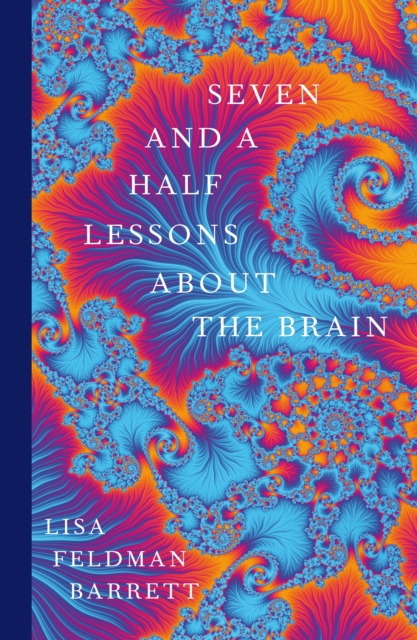 Cover for: Seven and a Half Lessons About the Brain