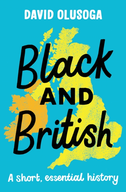 Image for Black and British : A short  essential history