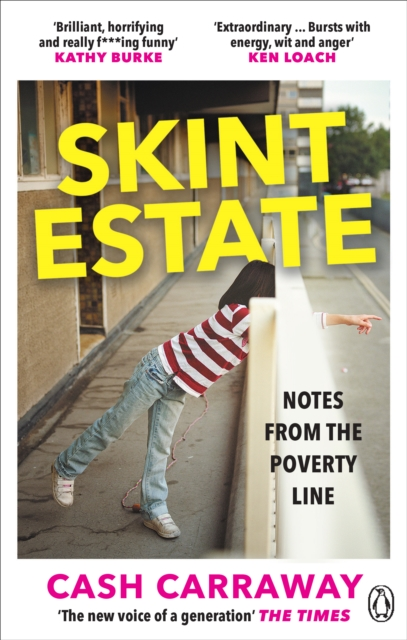 Cover for: Skint Estate : Notes from the Poverty Line