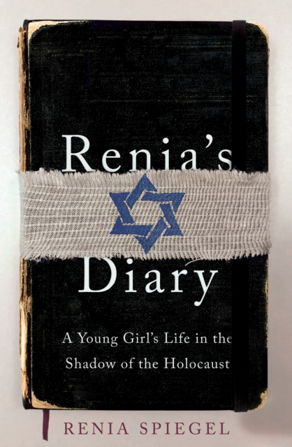 Cover for: Renia's Diary : A Young Girl's Life in the Shadow of the Holocaust